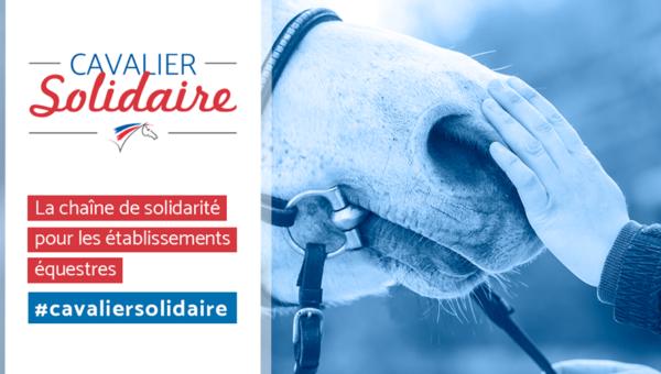 Cavalier solidaire : une campagne pour aider les structures en difficulté