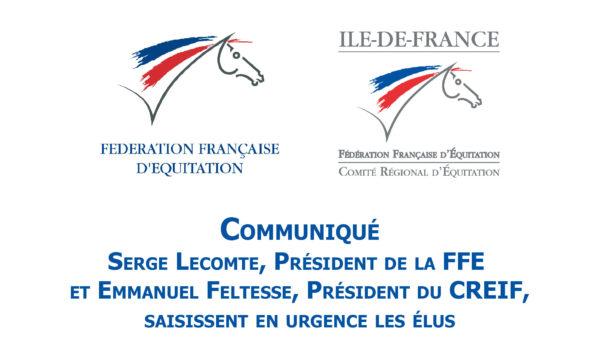 La FFE et le CREIF saisissent les élus avant les annonces gouvernementales